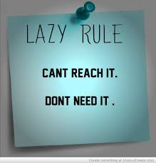 Image result for lazy life