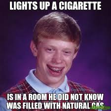 lights up a cigarette is in a room he did not know was filled with ... via Relatably.com