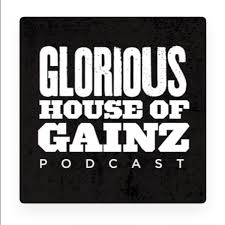 Glorious House of Gainz