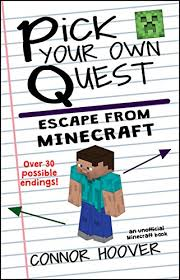 Pick Your Own Quest: Escape From Minecraft eBook ... - Amazon.com