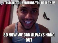 haha...obsessive girlfriend meme | Tumblr | stalker tendencies ... via Relatably.com