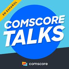 Comscore Talks en Español