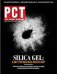 [Cover Story] <b>Silica Gel</b>: A Better Bed <b>Bug Desiccant</b> - PCT - <b>Pest</b> ...