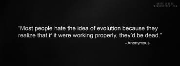 Evolution Quotes. QuotesGram