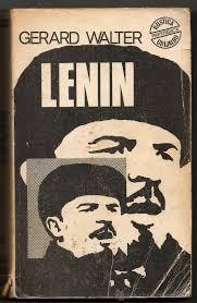 """""""Biografía de Lenin"""" - libro de Gerald Walter - en los mensajes: link para descargarlo en varios formatos digitales (epub, mobi y fb2) y comentario de las FARC sobre este libro Images?q=tbn:ANd9GcQuwYnD4qg6ODL0OekUCmJJVPu5dh-qa65dH6aEom-Ni51XzqrhGQ"""