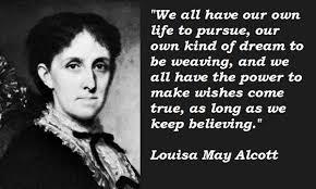 Louisa May Alcott Quotes. QuotesGram via Relatably.com
