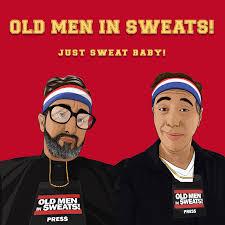 Old Men in Sweats!