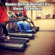 Monday Workouts   Funny Pictures, Quotes, Memes, Jokes via Relatably.com