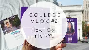 college vlog 2 how i got into nyu nyu2019 college vlog 2 how i got into nyu nyu2019
