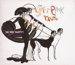 The Soft <b>Pink Truth</b> - Do You Party? (2003, CD) | Discogs