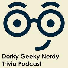 Dorky Geeky Nerdy Trivia