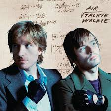 <b>Air</b> - <b>Talkie</b> Walkie - Pop Music