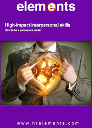 high impact interpersonal skills elements high impact interpersonal skills opt flattened opt page 01
