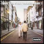 (What's the Story) Morning Glory [LP/CD]