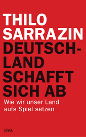 Billedresultat for thilo sarrazin zitate
