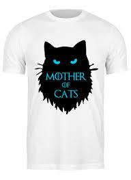 <b>Футболка классическая Mother</b> of cats #2417559 от nusya82 ...
