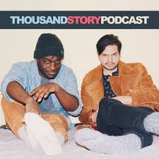 Thousand Story Podcast