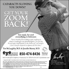 medical center clinic print ads pensacola fl cataracts slowing you down