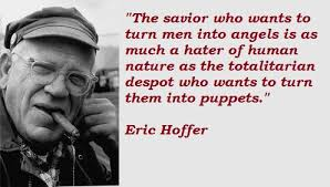 Image result for eric hoffer quotes