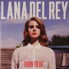 Виниловая пластинка LANA DEL REY - BORN TO DIE
