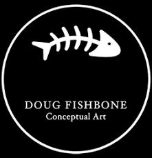 Doug <b>Fishbone</b> -