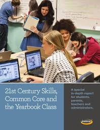 st century skills common core and the yearbook class by jostens 21st century skills common core and the yearbook class by jostens issuu