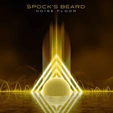 <b>Spock's Beard</b> – <b>Noise</b> Floor – Album Review