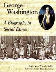 george washington a biography in social dance the colonial george washington a biography in social dance gwd bk