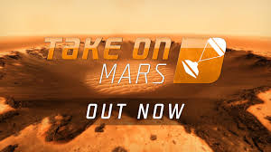take on mars is out now blog bohemia interactive take on mars places you right in the middle of mankind s most exciting undertaking start out in the seat of a rover operator finish as the first human to