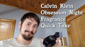 <b>Obsession Night</b> for Men by <b>Calvin Klein</b> Fragrance Quick Take ...