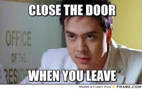 close the door... - john lloyd Meme Generator Captionator via Relatably.com