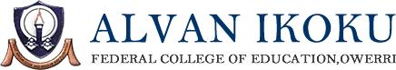 Alvan Ikoku Federal College of Education, AIFCE, 2013/14 Post-UTME Screening Registration Begins   Exercise Date, Venue & Time