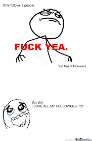 Another Self Absorbed Eternity Meme........for The Followers by ... via Relatably.com