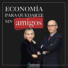 Economía para quedarte sin amigos
