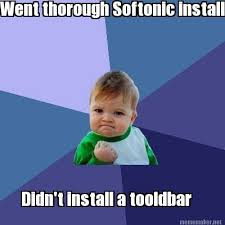 Meme Maker - Went thorough Softonic install Didn't install a ... via Relatably.com