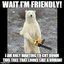 Chainsaw Bear Meme - Imgflip via Relatably.com