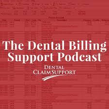Dental Billing Support Podcast