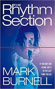 The <b>Rhythm</b> Section: <b>Mark Burnell</b>: 9780006513377: Amazon.com ...