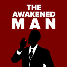 The Awakened Man: A Repository For Holistic Health, Red Pill Alpha Masculinity, & Ultimate Freedom