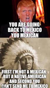 Donald Trump and Native American Meme Generator - Imgflip via Relatably.com