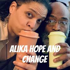 Alika Hope and Change