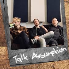 Talk Assumption - Musik ganz nah