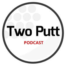 Two Putt Podcast