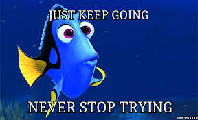 Image result for keep going memes