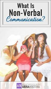 best ideas about interpersonal relationship sad what is non verbal communication