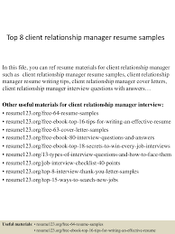 top8clientrelationshipmanagerresumesamples 150331212602 conversion gate01 thumbnail 4 jpg cb 1427855207