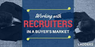 Working with RECRUITERS - Expert Career Advice | Ladders Working with RECRUITERS