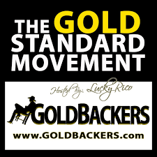 The Gold Standard Movement