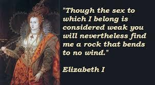 Elizabeth I Quotes. QuotesGram via Relatably.com