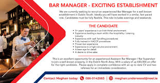 the noel group linkedin experienced bar manager required for exciting establishment in south dublin get in touch meghan today jobfairy